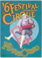 Gf. MONTE-CARLO. 16e Festival International Du Cirque. 1991 - Monte-Carlo
