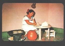 Yucatan - Mujer Yucateca Haciendo Tortillas De Maiz - Mexico