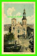 QUÉBEC - THE BASILICA - LA BASILIQUE, ANIMÉE - CIRCULÉE EN 1935 - POSTAGE DUE - PHOTOGELATINE ENGRAVING CO LTD - - Québec - La Cité