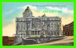 QUÉBEC - POST OFFICE AND LAVAL MONUMENT - THE POST CARD & GREETING CARD CO LTD - - Québec - La Cité