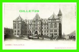 QUÉBEC - HOTEL DE VILLE DE QUÉBEC - ILLUSTRATED POST CARD CO - DON NON DIVISÉ - - Québec - La Cité