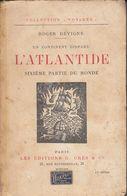 UN CONTINENT DISPARU - L'ATLANTIDE - SIXIÉME PARTIE DU MONDE - Libri, Riviste, Fumetti