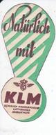 ANTIGUA ETIQUETA DE LA COMPAÑIA AEREA KLM (AVION-PLANE) NATURLICH MIT - Étiquettes à Bagages