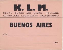 ANTIGUA ETIQUETA DE LA COMPAÑIA AEREA KLM (AVION-PLANE) BUENOS AIRES - Etiquetas De Equipaje