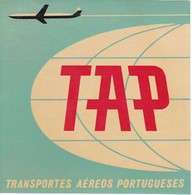 ANTIGUA ETIQUETA DE LA COMPAÑIA AEREA TAP (AVION-PLANE) TRANSPORTES AEREOS PORTUGUESES - Etiquetas De Equipaje