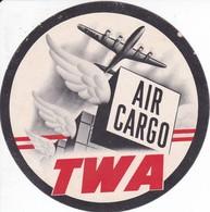 ANTIGUA ETIQUETA DE LA COMPAÑIA AEREA TWA AIR CARGO  (AVION-PLANE) - Etiquetas De Equipaje