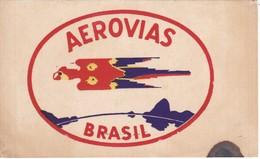 ANTIGUA ETIQUETA DE LA COMPAÑIA AEROVIAS DE BRASIL  (AVION-PLANE) - Etiquetas De Equipaje
