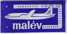 ANTIGUA ETIQUETA DE LA COMPAÑIA AEREA MALEV  (AVION-PLANE)  HUNGARY - Etiquetas De Equipaje