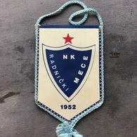 Flag (Pennant / Banderín) ZA000333 - Football (Soccer / Calcio) Croatia Radnicki Mece - Apparel, Souvenirs & Other