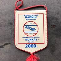 Flag (Pennant / Banderín) ZA000346 - Football (Soccer / Calcio) Croatia Radnik Novi Bezdan - Apparel, Souvenirs & Other