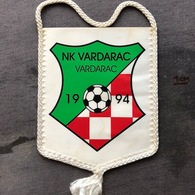 Flag (Pennant / Banderín) ZA000376 - Football (Soccer / Calcio) Croatia Vardarac - Apparel, Souvenirs & Other