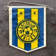 Flag (Pennant / Banderín) ZA000379 - Football (Soccer / Calcio) Croatia Zanatlija Osijek - Apparel, Souvenirs & Other