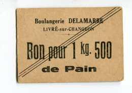 """Jeton Carton - Monnaie De Nécessité """"Boulangerie Delamarre / Bon Pour 1kg500 De Pain / Livré-sur-Changeon"""" Bretagne - Monetary / Of Necessity"""