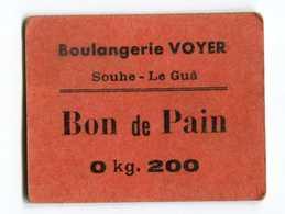 """Jeton Carton - Monnaie De Nécessité """"Boulangerie Voyer / Bon De Pain 0kg200 / Souhe- Le Guä (Charente-Maritime)"""" - Monetary / Of Necessity"""