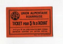 """Jeton Carton - Monnaie De Nécessité """"Union Alimentaire Roannaise / Ticket Pour 5 Fr D'achat / Roanne"""" Emergency Token - Monetary / Of Necessity"""