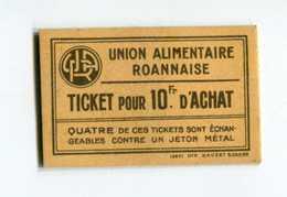 """Jeton Carton - Monnaie De Nécessité """"Union Alimentaire Roannaise / Ticket Pour 10 Fr D'achat / Roanne"""" Emergency Token - Monetary / Of Necessity"""