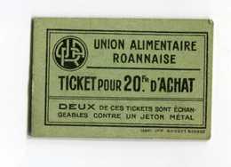 """Jeton Carton - Monnaie De Nécessité """"Union Alimentaire Roannaise / Ticket Pour 20 Fr D'achat / Roanne"""" Emergency Token - Monetary / Of Necessity"""