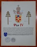 HERALDIQUE PAPE POPE PIO IV. HAND PAINTED SIZE 42x32 Cm. CIRCA 1925. ORIGINAL - BLEUP - Altre Collezioni
