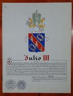 HERALDIQUE PAPE POPE JULIO III. HAND PAINTED SIZE 42x32 Cm. CIRCA 1925. ORIGINAL - BLEUP - Altre Collezioni