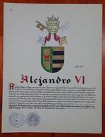 HERALDIQUE PAPE POPE ALEJANDRO VI. HAND PAINTED SIZE 42x32 Cm. CIRCA 1925. ORIGINAL - BLEUP - Altre Collezioni