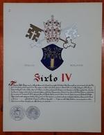 HERALDIQUE PAPE POPE SIXTO IV. HAND PAINTED SIZE 42x32 Cm. CIRCA 1925. ORIGINAL - BLEUP - Altre Collezioni
