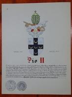 HERALDIQUE PAPE POPE PIO II. HAND PAINTED SIZE 42x32 Cm. CIRCA 1925. ORIGINAL - BLEUP - Altre Collezioni