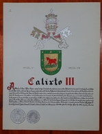 HERALDIQUE PAPE POPE CALIXTO III. HAND PAINTED SIZE 42x32 Cm. CIRCA 1925. ORIGINAL - BLEUP - Altre Collezioni