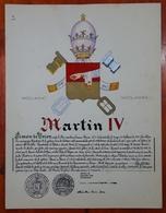HERALDIQUE PAPE POPE MARTIN IV. HAND PAINTED SIZE 42x32 Cm. CIRCA 1925. ORIGINAL - BLEUP - Altre Collezioni