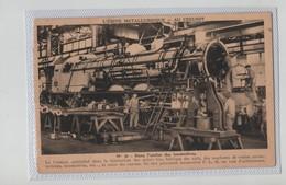 L'Usine Métallurgique Au Creusot Dans L'atelier Des Locomotives - Le Creusot