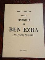 18271) EGITTO CAIRO VECCHIO SINAGOGA BEN EZRA NOTIZIE 16 Pp FORMATO CARTOLINA - Storia, Biografie, Filosofia