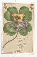 Cp , AMITIE SINCERE , Trèfle à 4 Feuilles,fleurs ,gaufrée ,voyagée 1906 , Union Postale Universelle - Altri