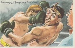 """1810/255.  -  CP  SUR  LA. BOXE """"  Vous Voyez Il Frappe Sous La Ceinture  !! """" - Publicidad"""