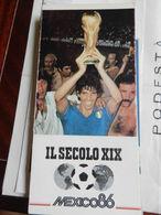 6a) SUPPLEMENTO SECOLO XIX MONDIALI CALCIO 1986 CON RISULTATI NON COMUNE - Soccer