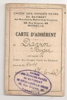 1942 CARTE ADHERENT CAISSE DE CONGES PAYES DU BATIMENT BOUCHES DU RHONE MARSEILLE   B302 - Documenti Storici