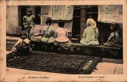 Algérie - Scènes Arabes - Ecole Indigène De Tapis - Scenes