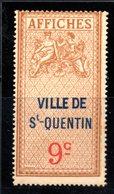 """Fiscal, Fiscaux, Timbre Affiches,"""" Affiche"""" 9 C , Ville De St Saint Quentin Neuf Sans Charnière - Fiscaux"""