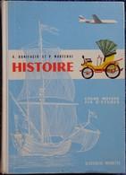 A. Bonifacio - P. Maréchal - Histoire De France - Cours Moyen / Fin D'études - Classiques Hachette - ( 1964 ) . - Books, Magazines, Comics