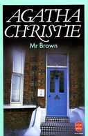 Mr Brown Par Agatha Christie (ISBN 2253021792 EAN 9782253021797) - Agatha Christie