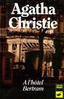 A L'hôtel Bertram Par Agatha Christie (ISBN 2702400779 EAN 9782702400777) - Agatha Christie