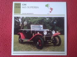 FICHA TÉCNICA DATA TECNICAL SHEET FICHE TECHNIQUE AUTO COCHE CAR VOITURE 1925 1930 OM SUPERBA ITALIA ITALY CARS VER FOTO - Voitures