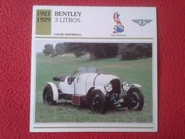 FICHA TÉCNICA DATA TECNICAL SHEET FICHE TECHNIQUE AUTO COCHE CAR VOITURE 1921 1929 BENTLEY 3 LITROS GREAT BRITAIN CARS - Coches