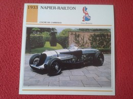FICHA TÉCNICA DATA TECNICAL SHEET FICHE TECHNIQUE AUTO COCHE CAR VOITURE 1933 NAPIER-RAILTON CARS RACE GREAT BRITAIN VER - Coches
