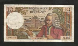FRANCE - BANQUE De FRANCE - 10 Francs VOLTAIRE ( D. 6 / 8 / 1964 ) Serie: X. 103 - 1962-1997 ''Francs''