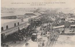 CPA MAROC CASABLANCA GUERRE 14  JOUR DE MOBILISATION RTE DU CAMP - Casablanca