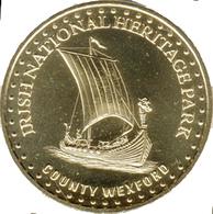 IRLANDE IRISH WEXFORD DRAKKAR MÉDAILLE MONNAIE DE PARIS 2012 JETON MEDALS COINS TOKEN - Monnaie De Paris
