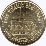IRLANDE IRISH CORK COBH HERITAGE LE TITANIC MÉDAILLE MONNAIE DE PARIS 2012 JETON MEDALS COINS TOKEN - Monnaie De Paris