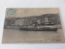 14 - HONFLEUR Le Port, Arrivée Du Steamer Du Havre Animée écrite Timbrée - Honfleur