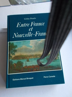 PROULX ENTRE FRANCE ET NOUVELLE FRANCE CANADA Marine Quebec Voiliers Atlantique Nord XVIIIe - Historia