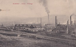 Carte 1914 POMPEY / ATELIER - FINISSAGE (usine) - Other Municipalities
