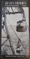 France - Dépliant Touristique D'Ax-Les-Thermes - Années 50/60 - Nombreuses Photos Dont Animées - Toeristische Brochures